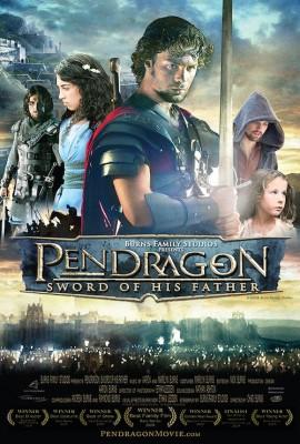 Filmas - Pendragon: Sword of His Father - plakatas